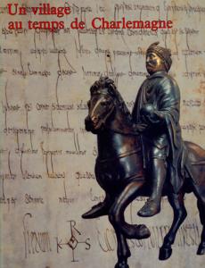 """Catalogue de l'exposition """"Un village au temps de Charlemagne"""