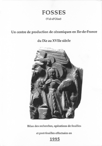 Fosses - Vallée de l'Ysieux. Tome III, 1995