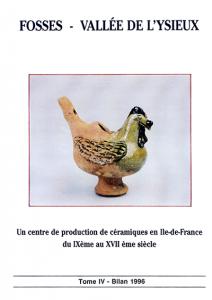Fosses - Vallée de l'Ysieux. Tome IV, 1996