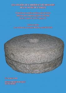 Les ateliers de carriers et de meuliers de la Vallée de l'Ysieux